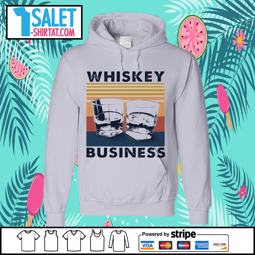 Whiskey business vintage s hoodie.jpg
