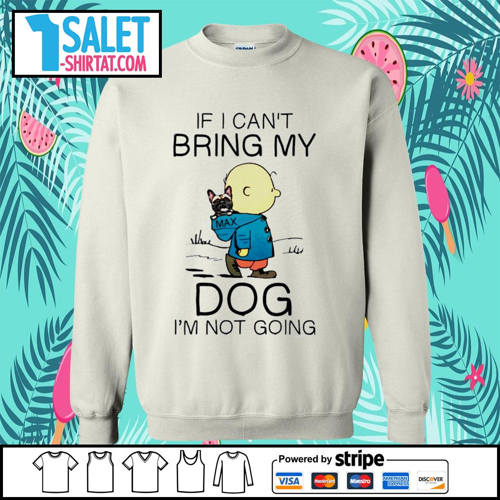 Charlie Brown if I can't bring my dog I'm not going s sweater.jpg