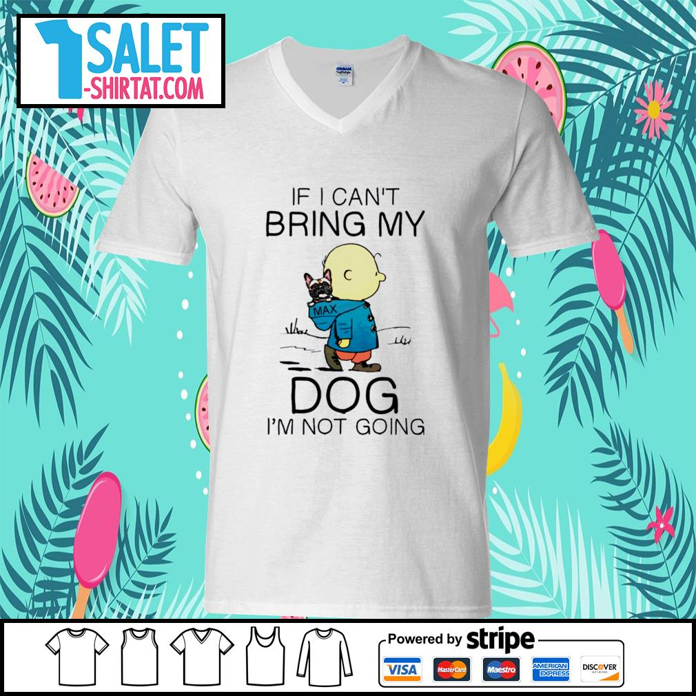 Charlie Brown if I can't bring my dog I'm not going s v-neck-t-shirt.jpg