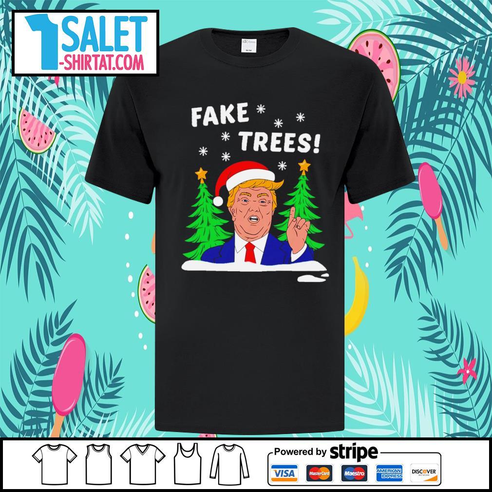 Donald Trump fake trees Christmas shirt