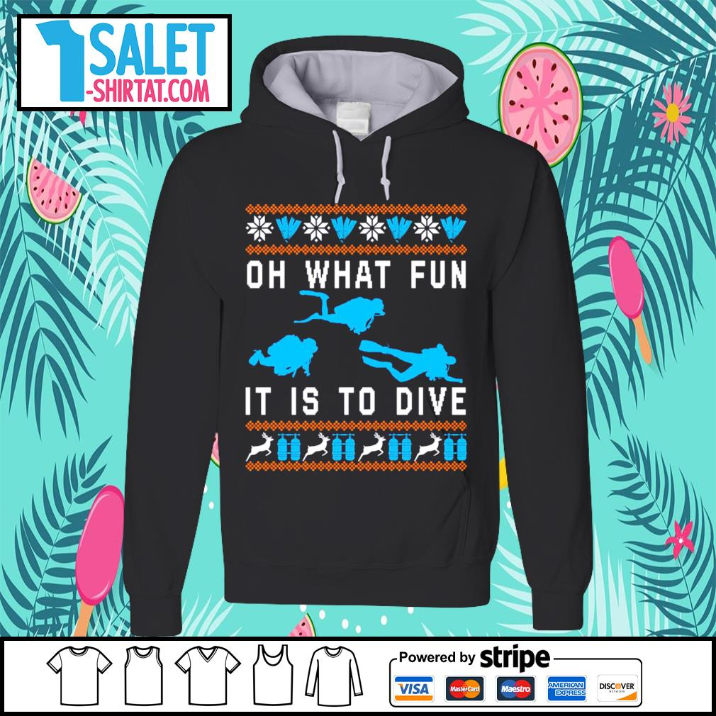 Oh what fun it is to dive ugly Christmas s hoodie.jpg
