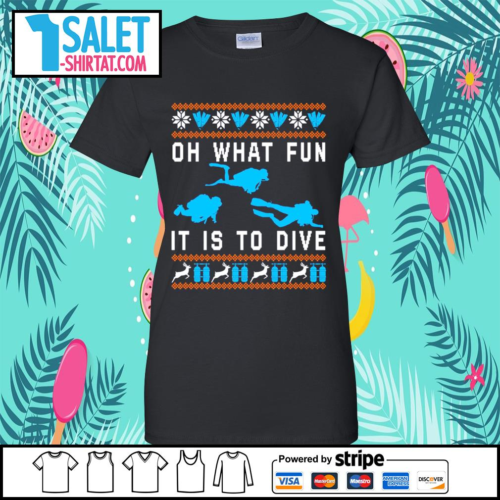 Oh what fun it is to dive ugly Christmas s ladies-tee.jpg