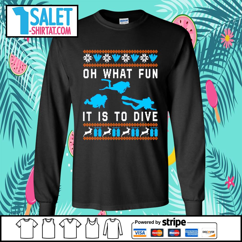 Oh what fun it is to dive ugly Christmas s longsleeve-tee.jpg
