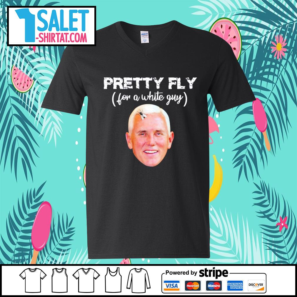 Pretty fly for a white guy Mike Pence s v-neck-t-shirt.jpg